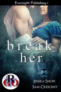 Break Her