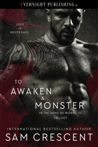 To Awaken a Monster