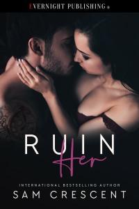 ruin her